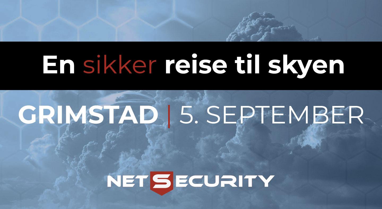 Netsecurity inviterer til seminar 5. september: En sikker reise til skyen